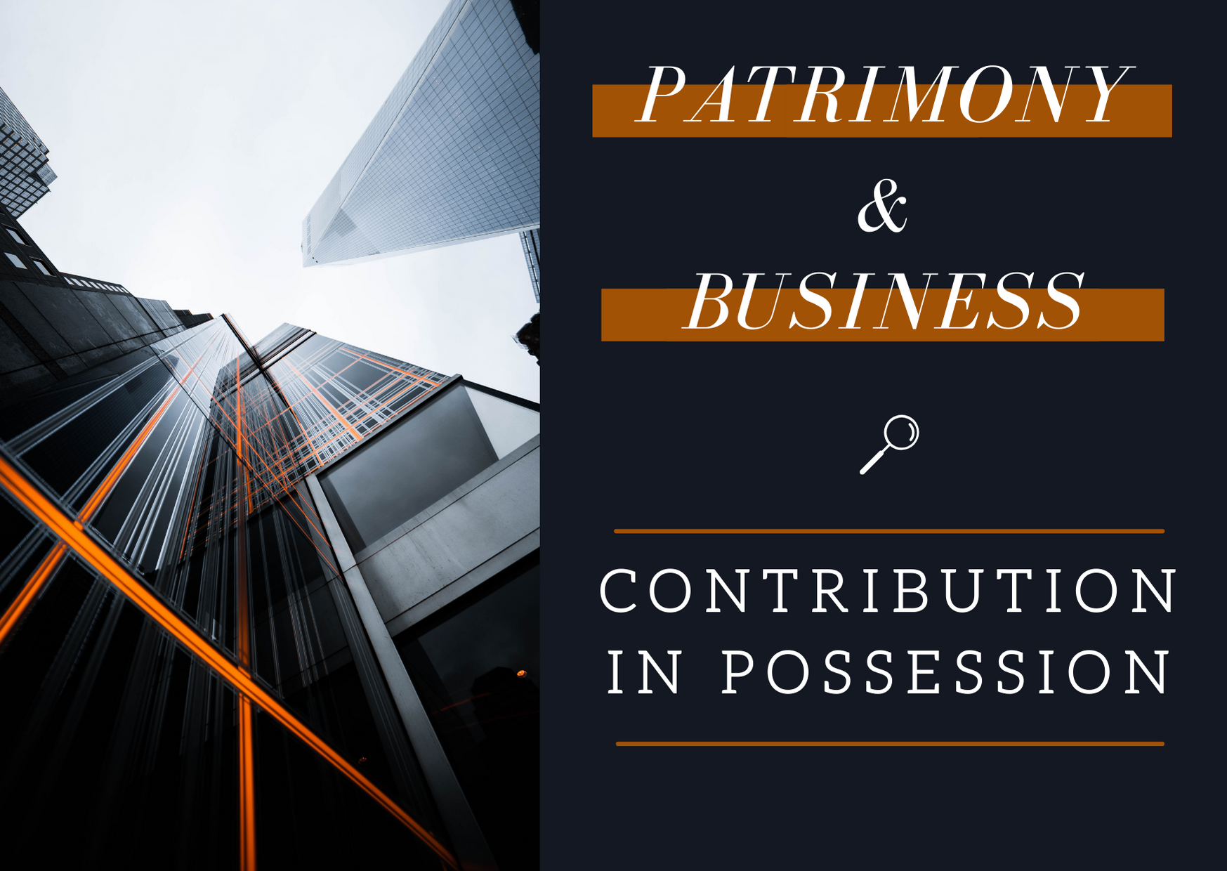 Contribution in possession-Brandon valorisation-valuation of innovation business patrimony